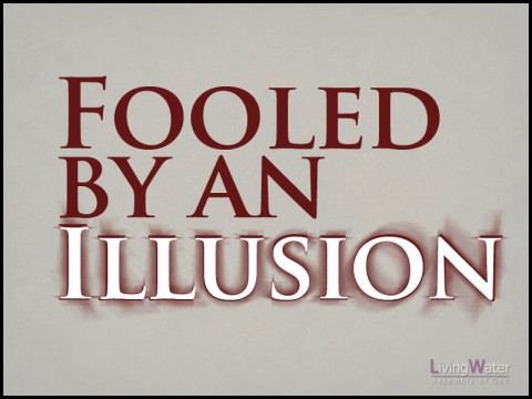 Fooled By An Illusion