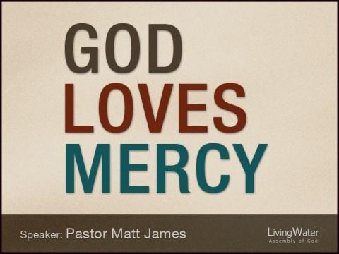 God Loves Mercy