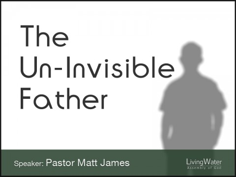 The Un-Invisible Father