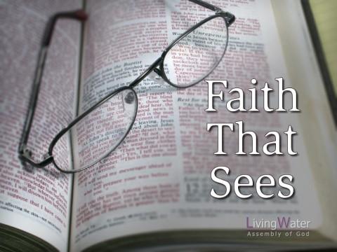 Faith That Sees